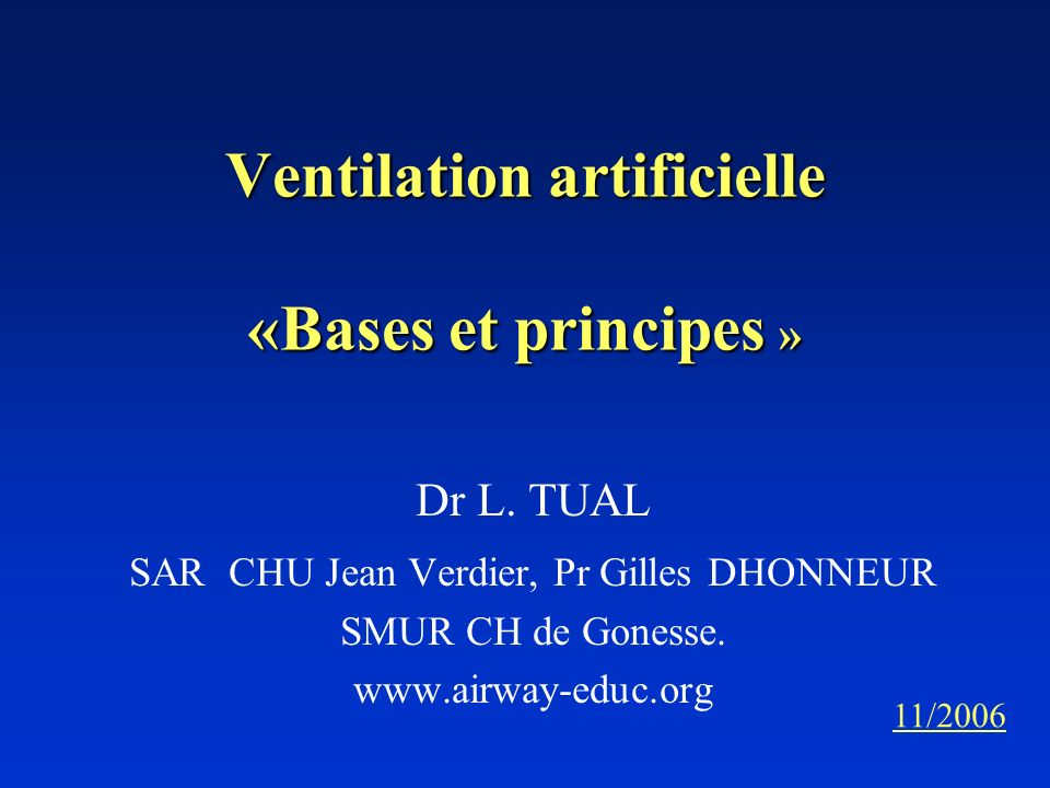 Ventilation artificielle «Bases et principes »