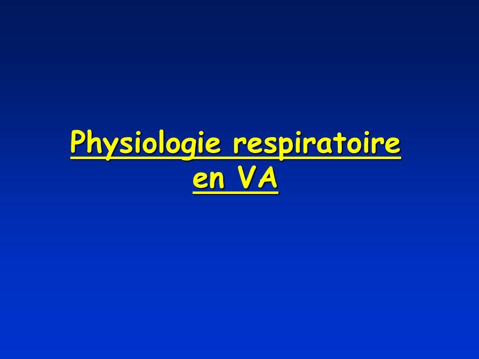 Physiologie respiratoire en VA