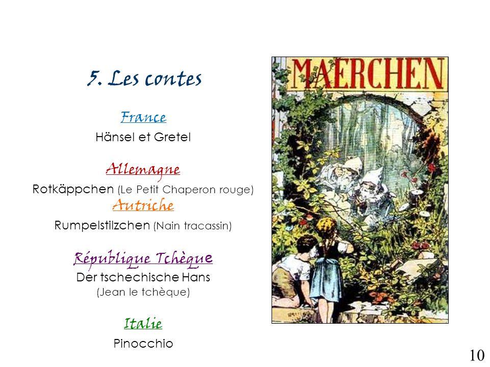5. Les contes 10 France Allemagne Autriche République Tchèque Italie