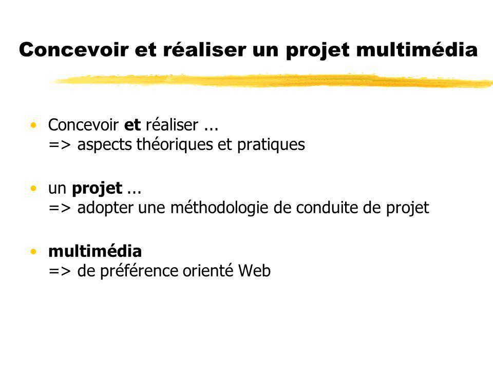 Concevoir et réaliser un projet multimédia