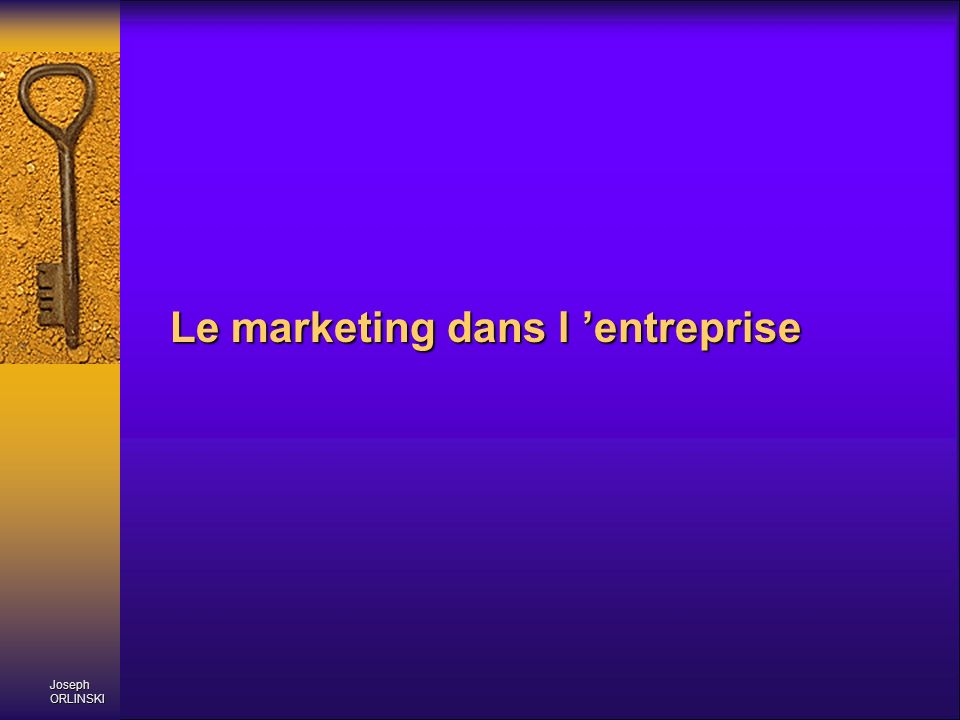 Le marketing dans l 'entreprise