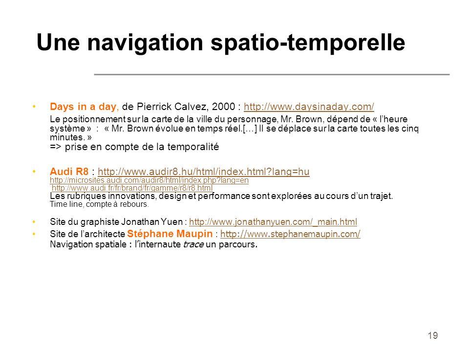 Une navigation spatio-temporelle