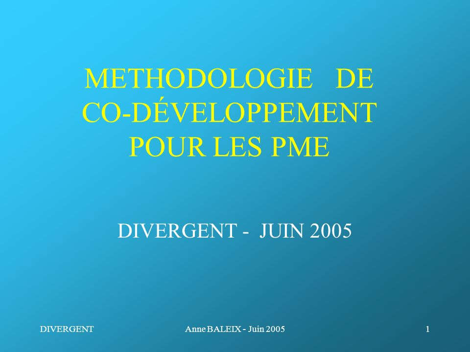 METHODOLOGIE DE CO-DÉVELOPPEMENT POUR LES PME