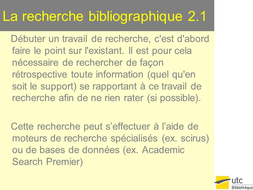 La recherche bibliographique 2.1
