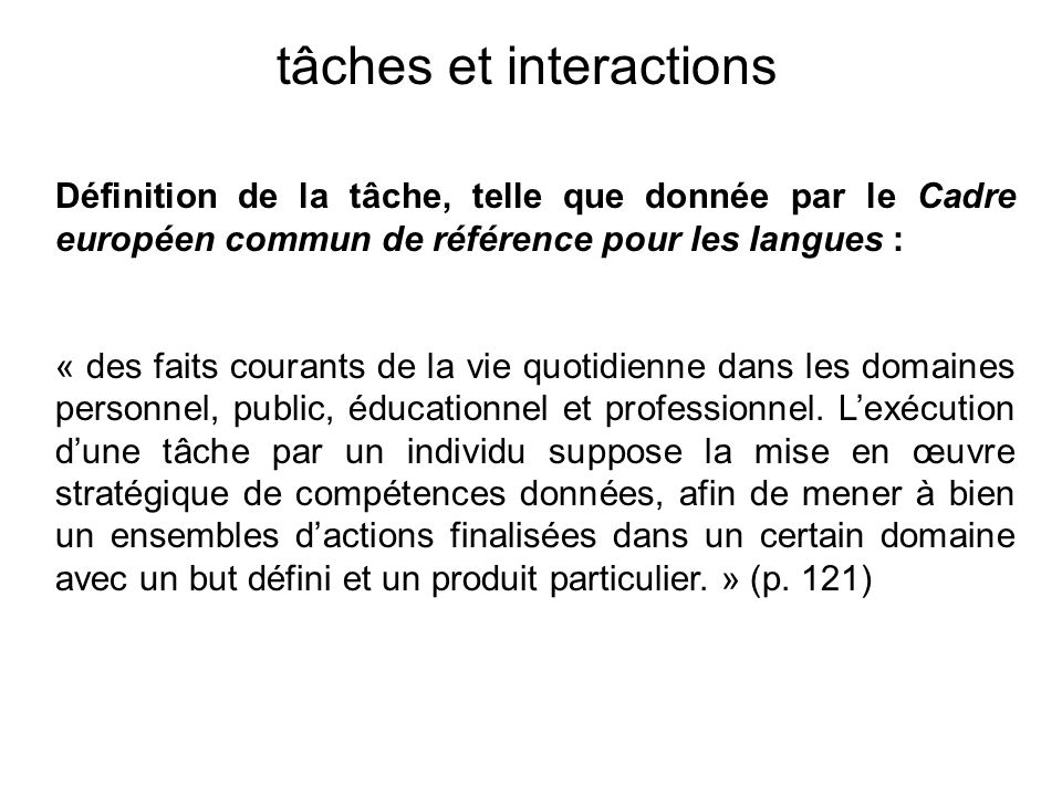 tâches et interactions