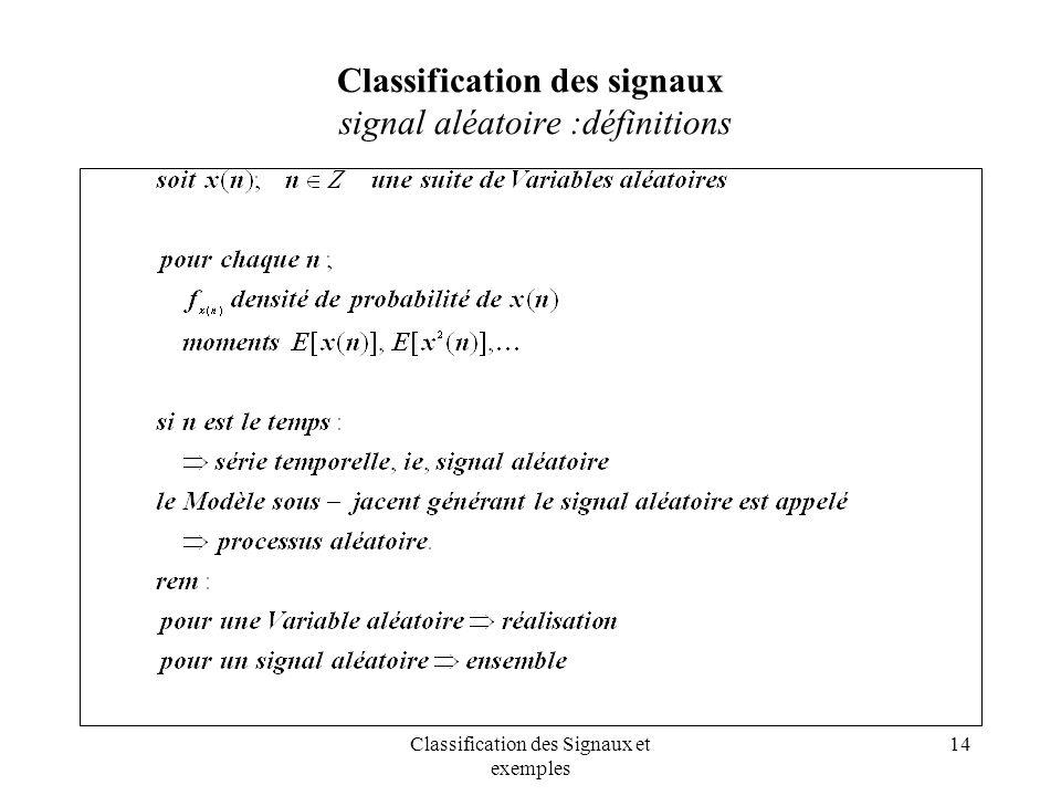 Classification des signaux signal aléatoire :définitions