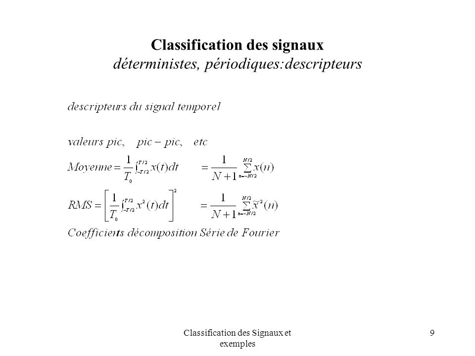 Classification des signaux déterministes, périodiques:descripteurs