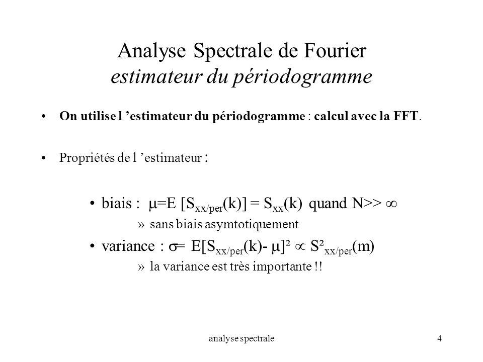 Analyse Spectrale de Fourier estimateur du périodogramme