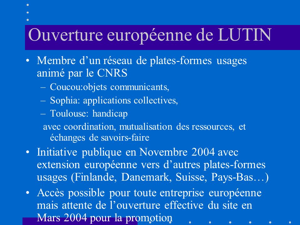 Ouverture européenne de LUTIN