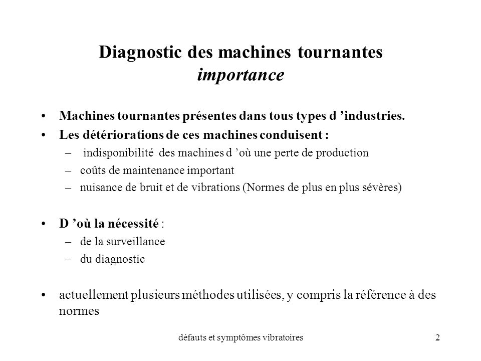 Diagnostic des machines tournantes importance