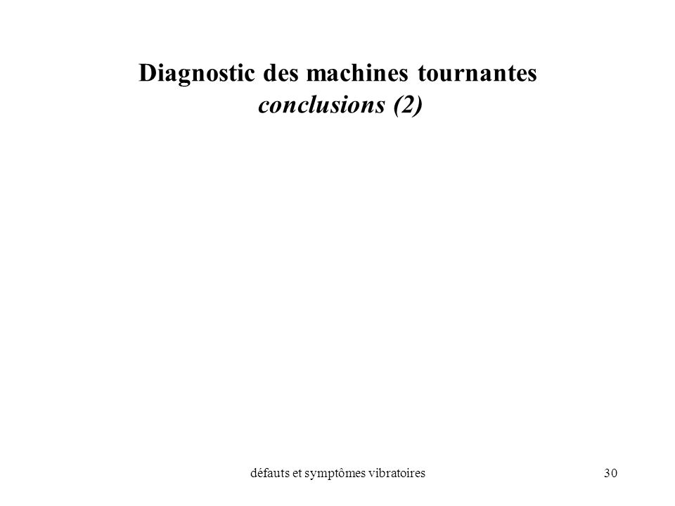Diagnostic des machines tournantes conclusions (2)