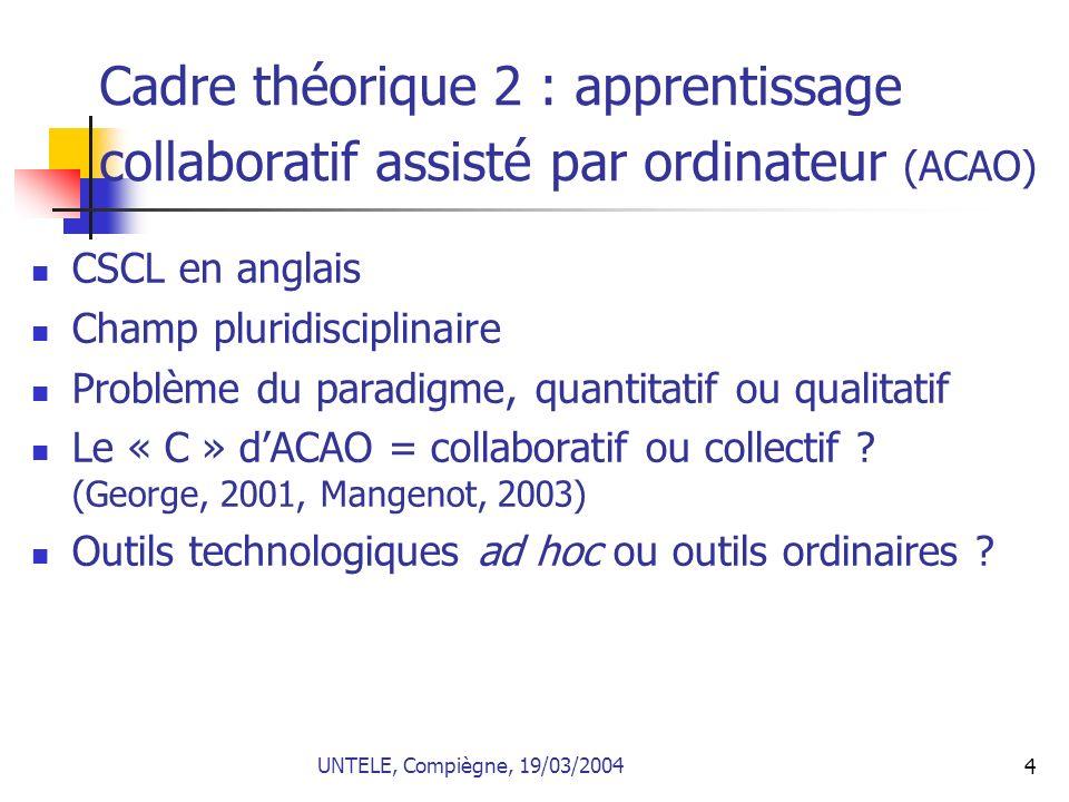 Cadre théorique 2 : apprentissage collaboratif assisté par ordinateur (ACAO)