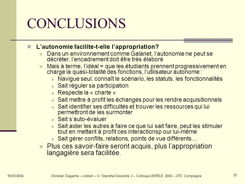 CONCLUSIONS L'autonomie facilite-t-elle l'appropriation