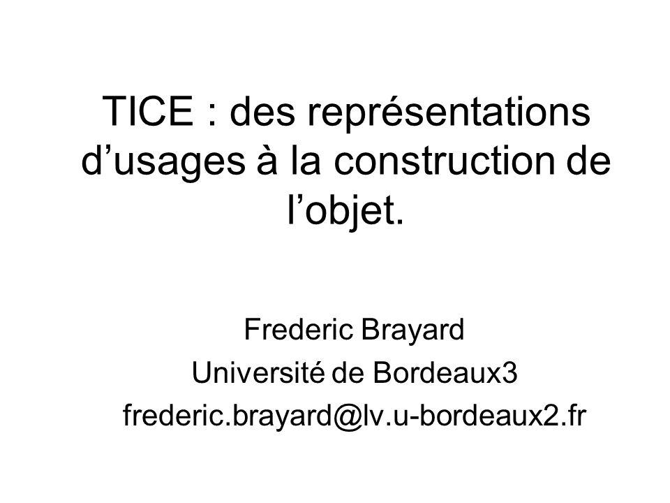 TICE : des représentations d'usages à la construction de l'objet.