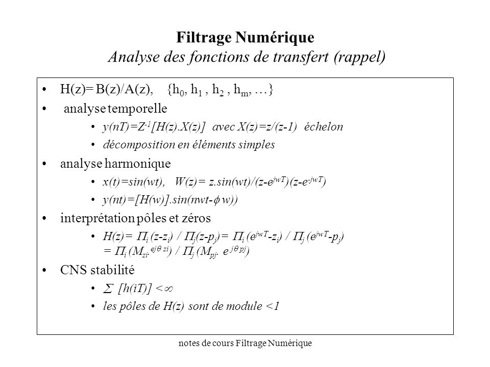 Filtrage Numérique Analyse des fonctions de transfert (rappel)