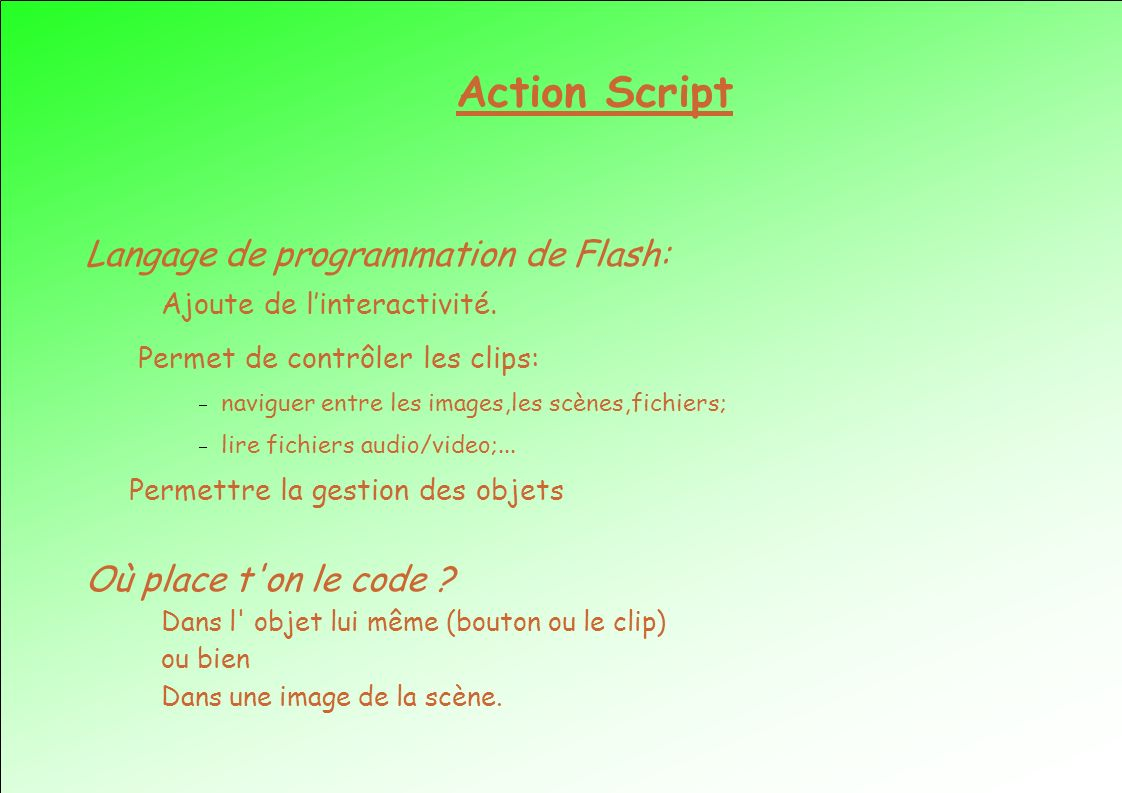 Action Script Langage de programmation de Flash:
