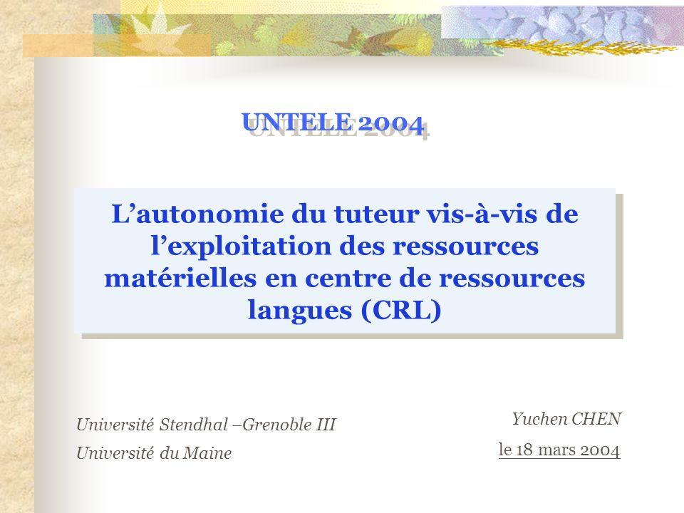 UNTELE 2004L'autonomie du tuteur vis-à-vis de l'exploitation des ressources matérielles en centre de ressources langues (CRL)