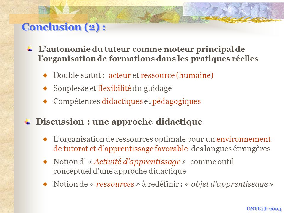 Conclusion (2) : Discussion : une approche didactique