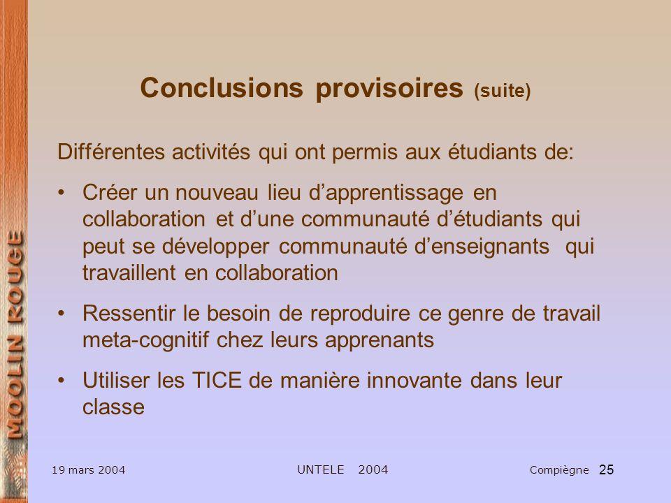 Conclusions provisoires (suite)
