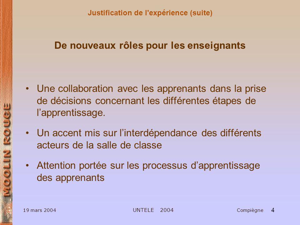 Justification de l expérience (suite)