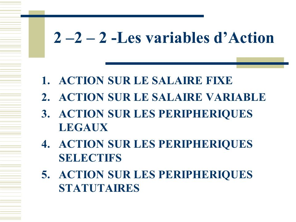 2 –2 – 2 -Les variables d'Action
