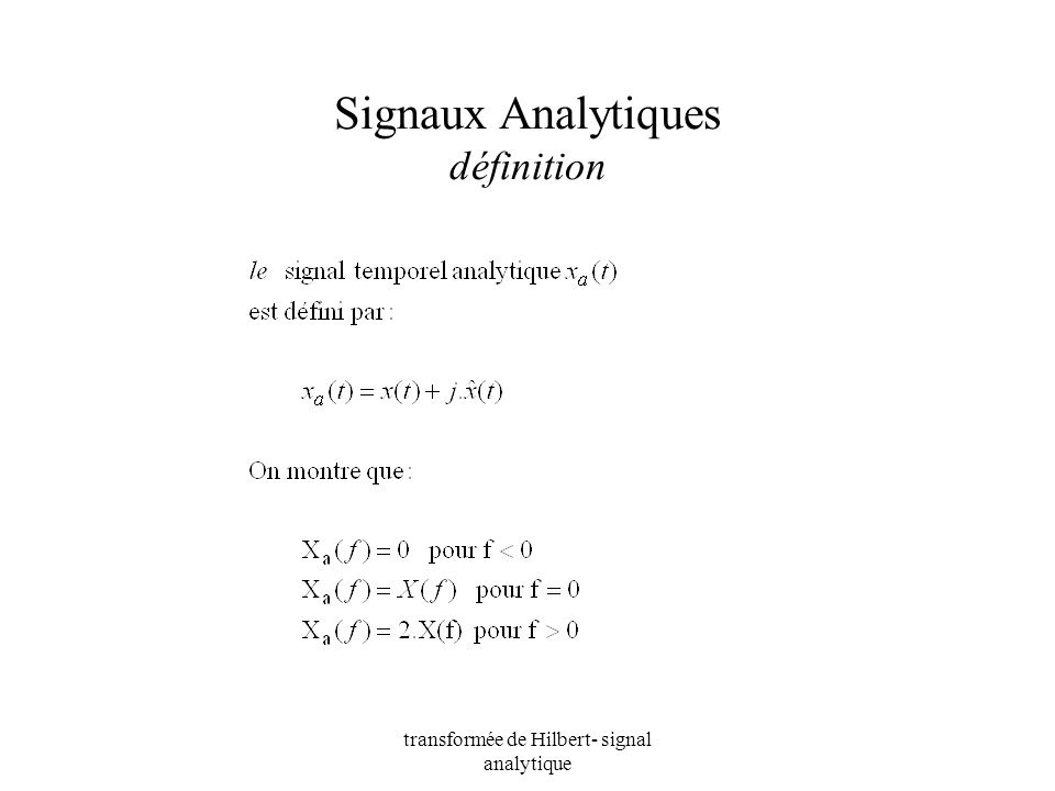 Signaux Analytiques définition