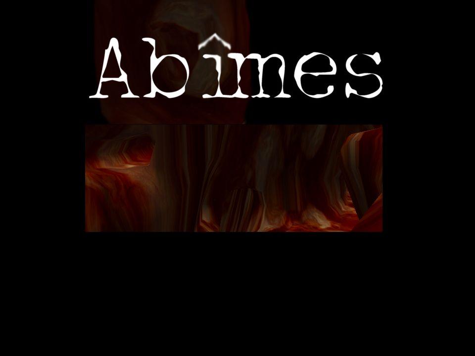 Ainsi, le récit Abîmes…