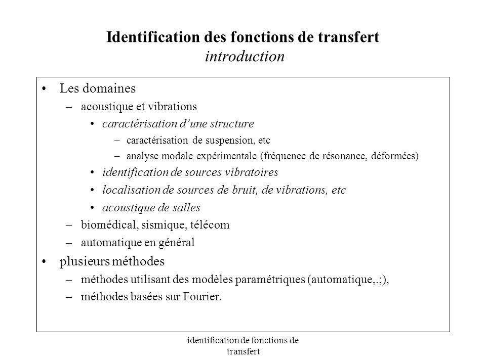 Identification des fonctions de transfert introduction