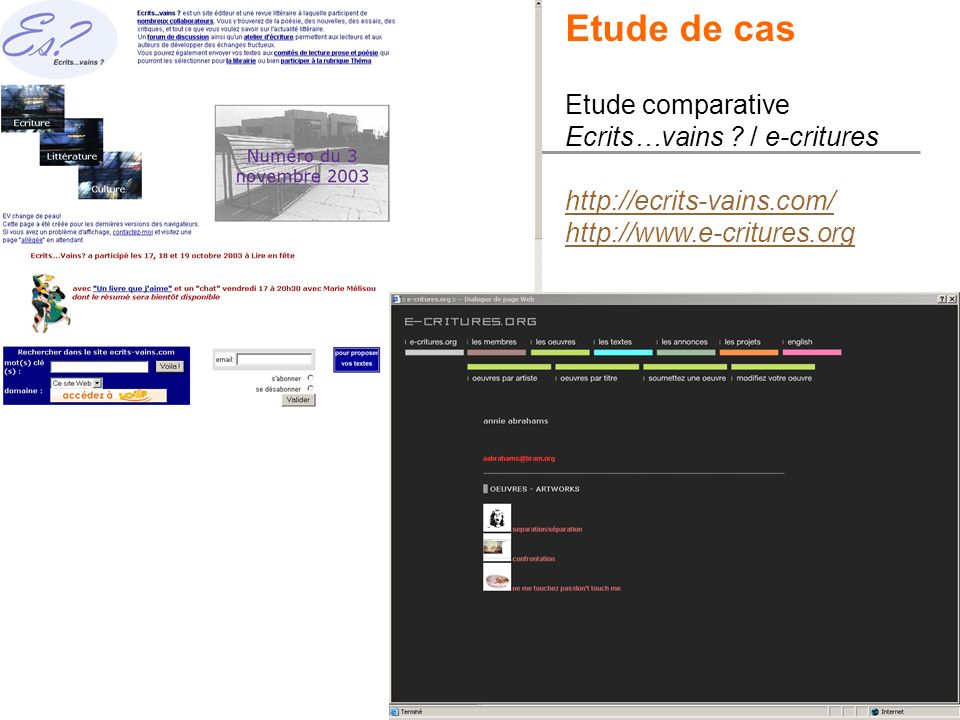 Etude de cas Etude comparative Ecrits…vains / e-critures