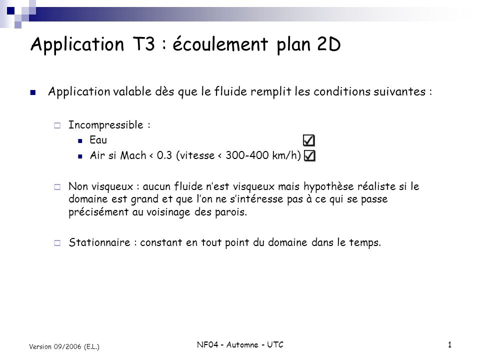 Application T3 : écoulement plan 2D