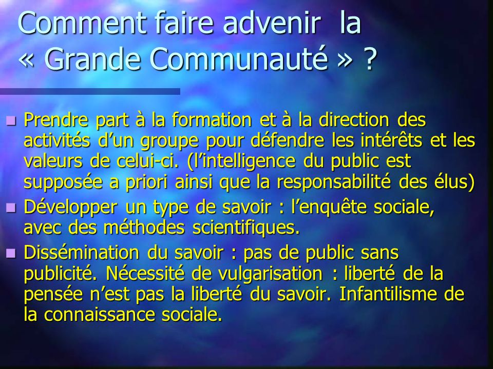 Comment faire advenir la « Grande Communauté »