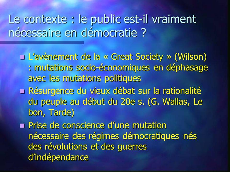 Le contexte : le public est-il vraiment nécessaire en démocratie