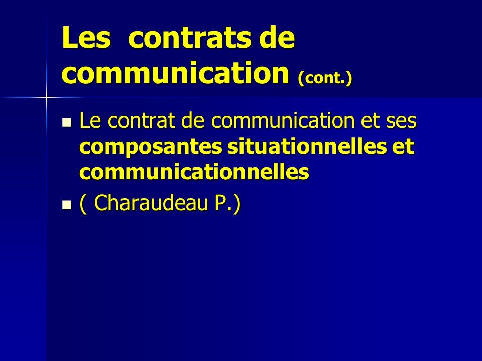 Les contrats de communication (cont.)