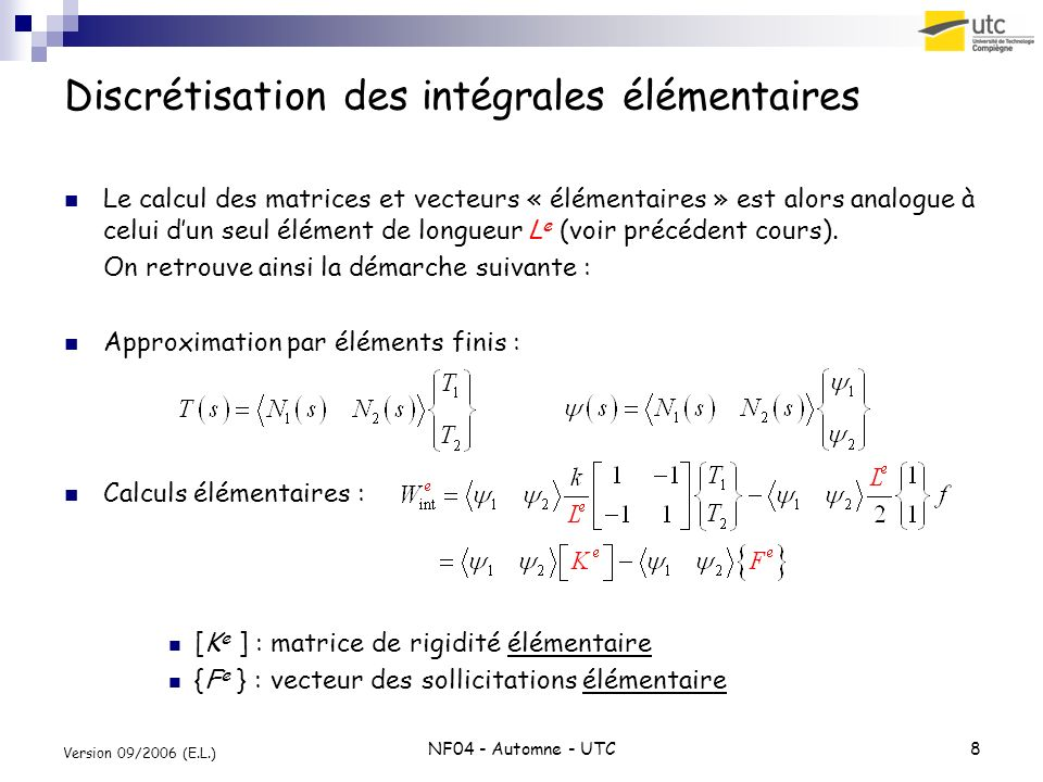 Discrétisation des intégrales élémentaires