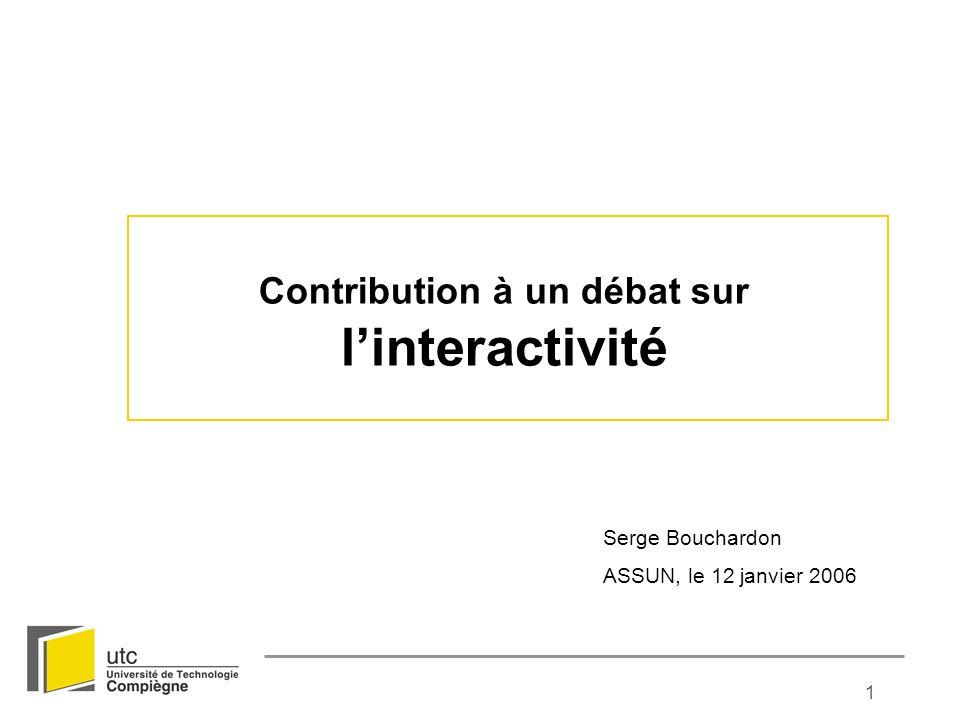 Contribution à un débat sur l'interactivité