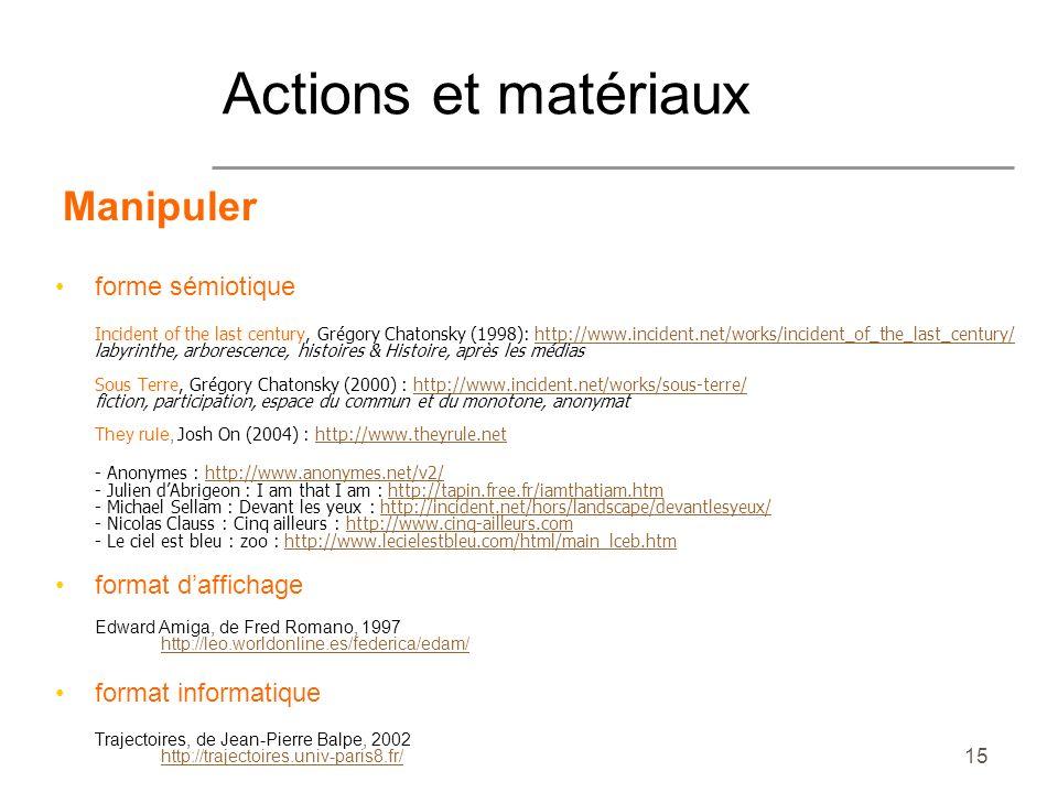 Actions et matériaux Manipuler