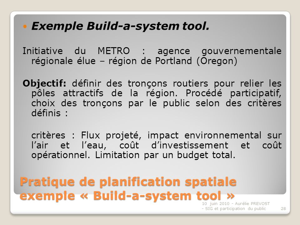 Pratique de planification spatiale exemple « Build-a-system tool »