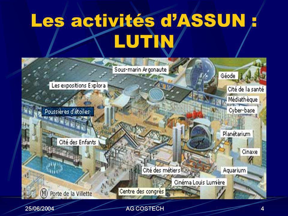 Les activités d'ASSUN : LUTIN