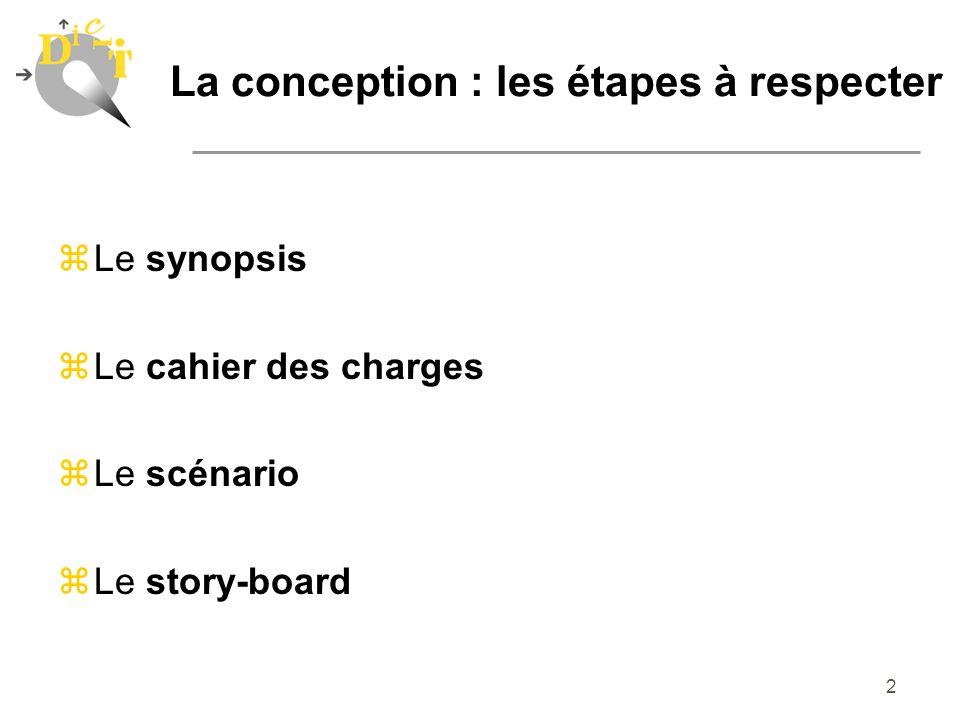 La conception : les étapes à respecter