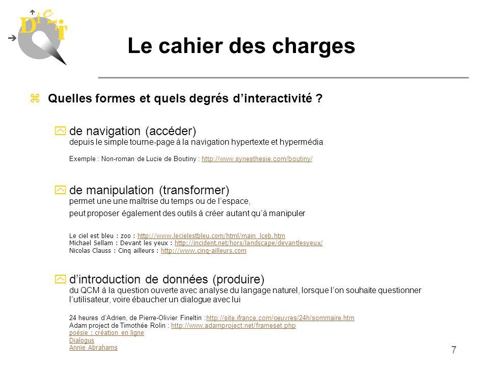 Le cahier des charges Quelles formes et quels degrés d'interactivité