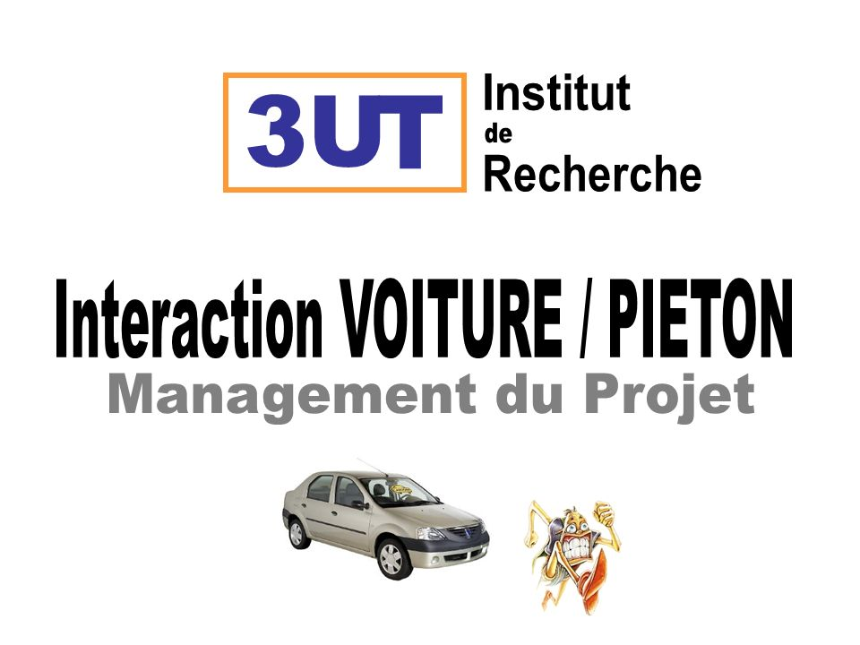 Interaction VOITURE / PIETON