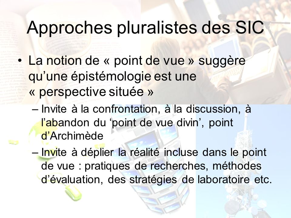 Approches pluralistes des SIC