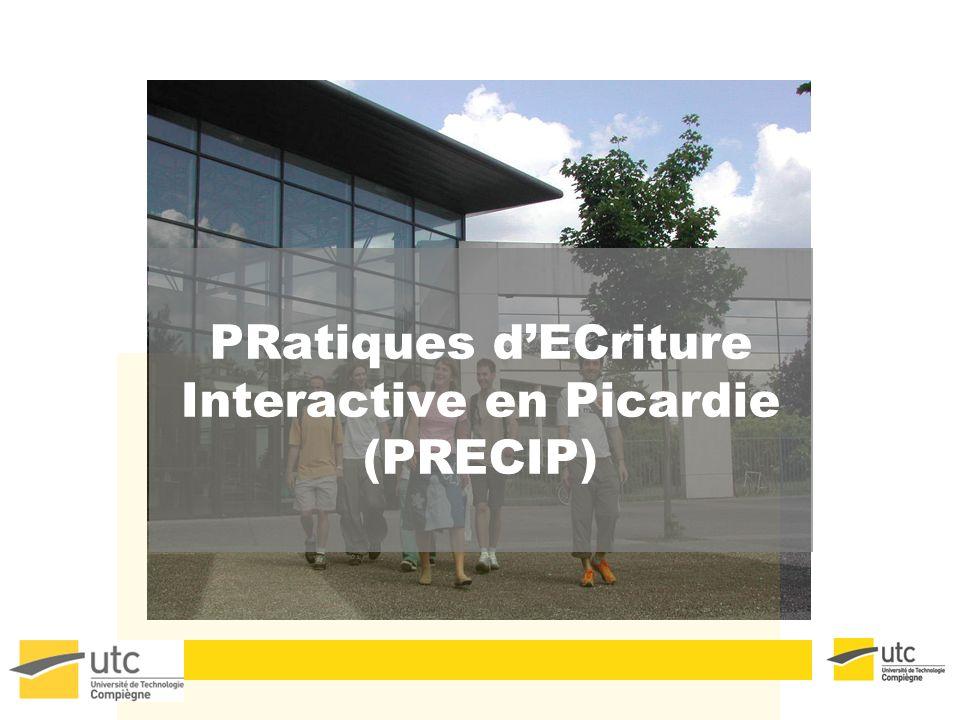 PRatiques d'ECriture Interactive en Picardie (PRECIP)