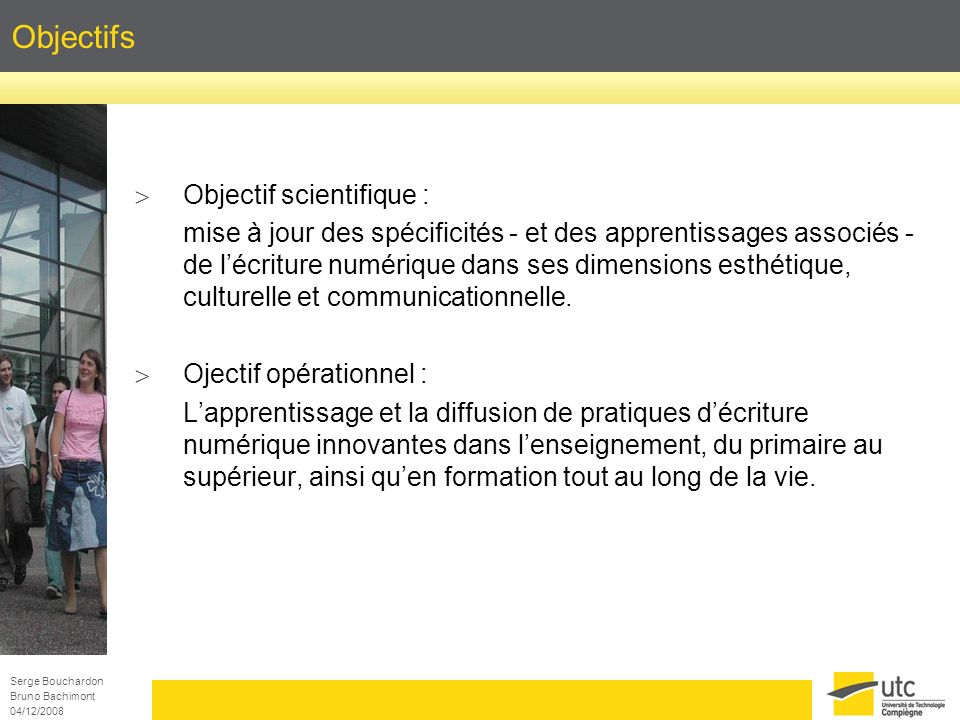 Objectifs Objectif scientifique :
