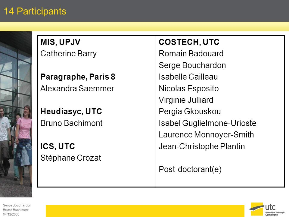 14 Participants MIS, UPJV Catherine Barry Paragraphe, Paris 8