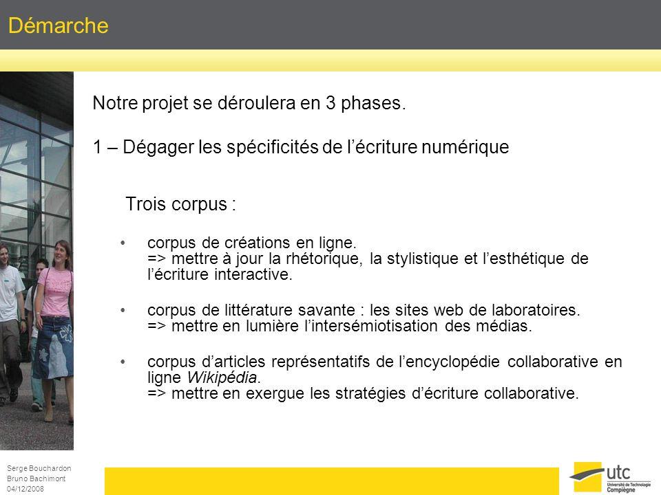Démarche Notre projet se déroulera en 3 phases.