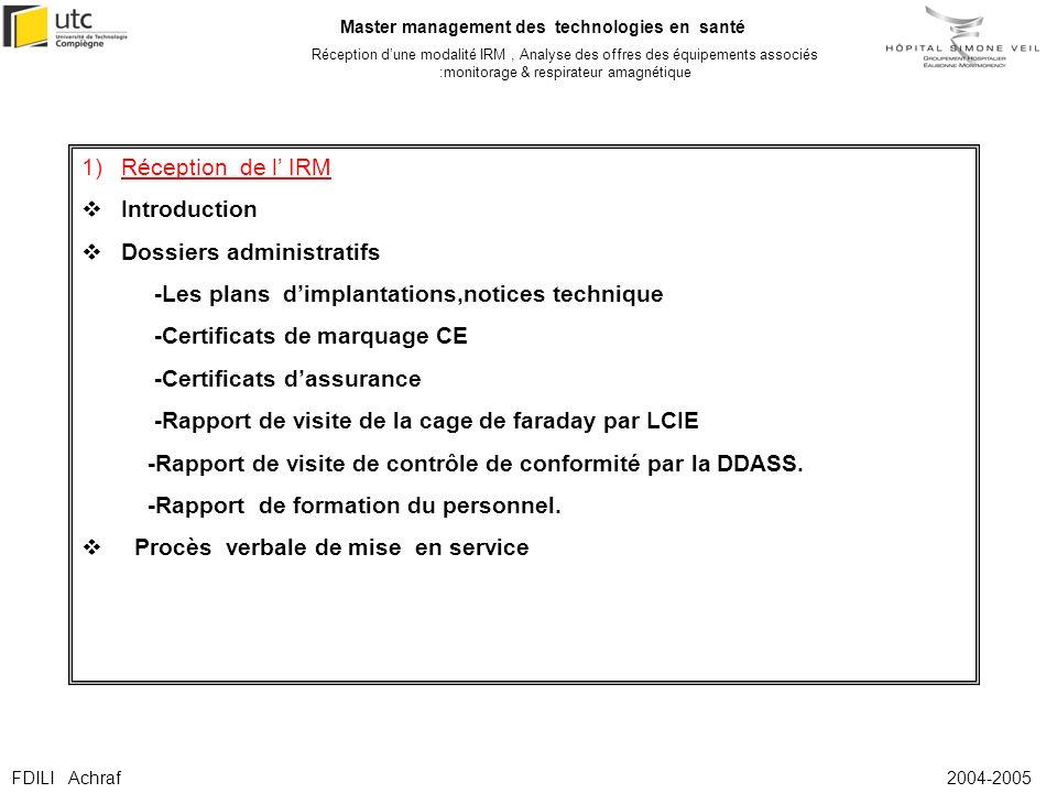Réception de l' IRMIntroduction. Dossiers administratifs. -Les plans d'implantations,notices technique.