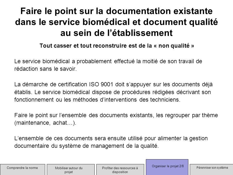 Faire le point sur la documentation existante dans le service biomédical et document qualité au sein de l'établissement
