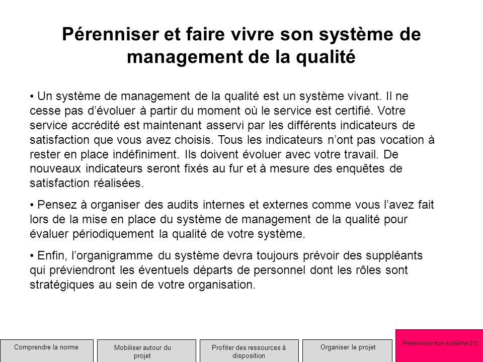 Pérenniser et faire vivre son système de management de la qualité