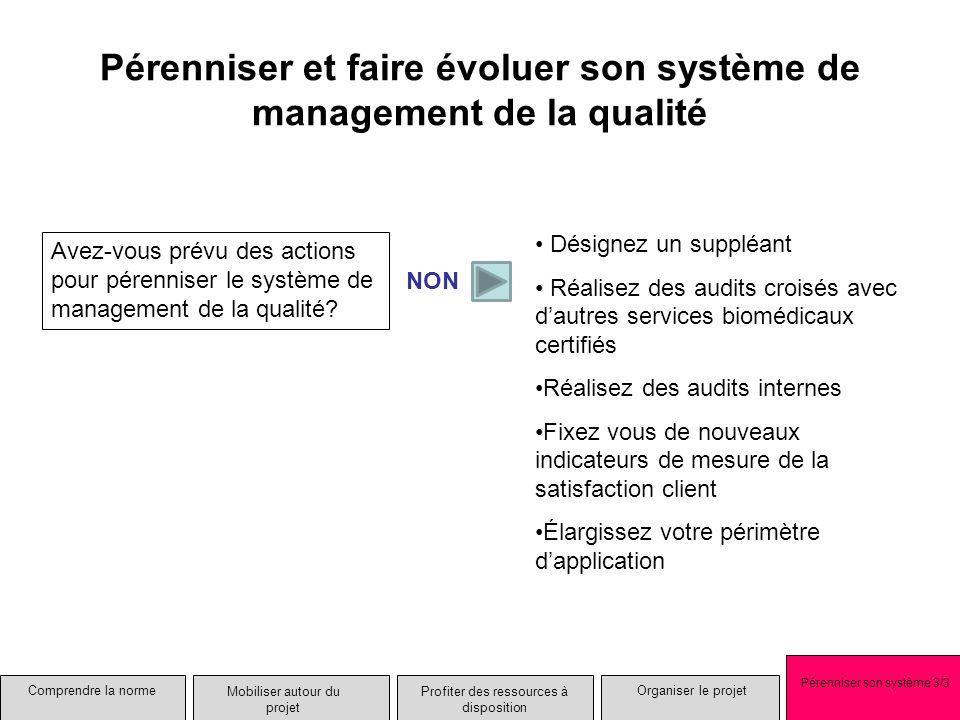 Pérenniser et faire évoluer son système de management de la qualité